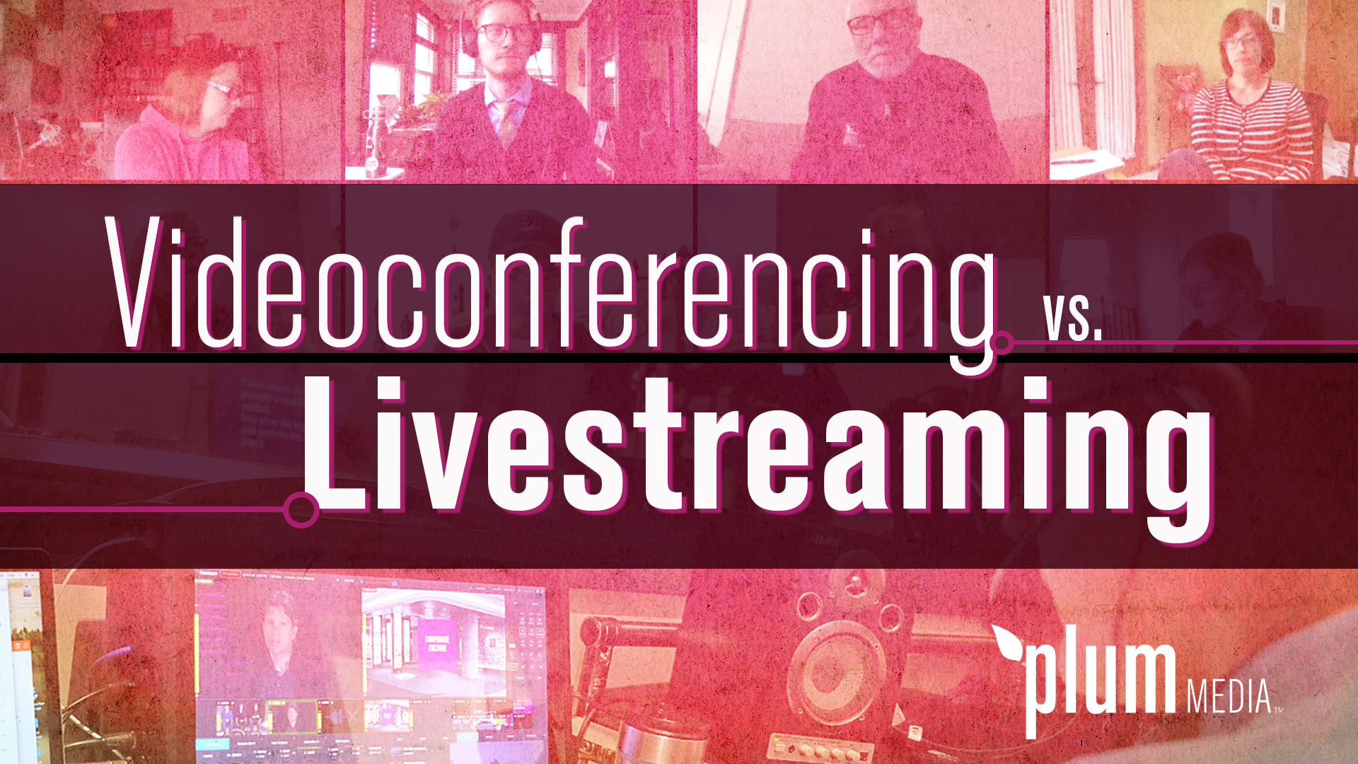 Videoconferencing vs livestreaming_v3