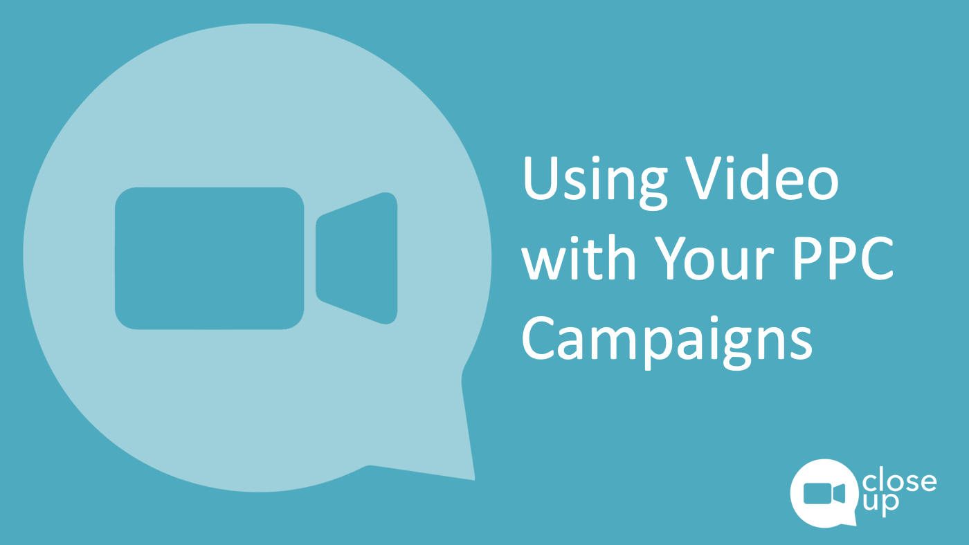 using video with your ppc campaigns