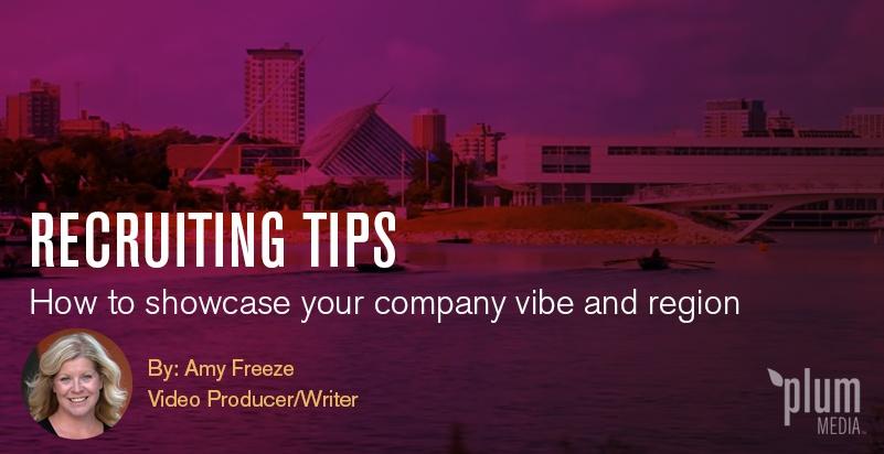 recruiting-tips-showcase-company-region-amy-freeze-plum-media